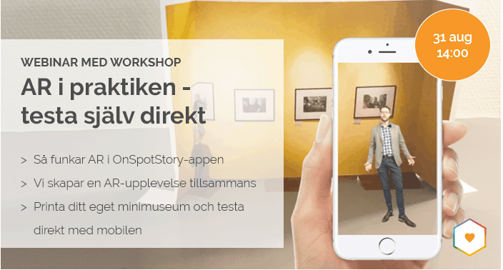Så fungerar AR i OnSpotStory-appen, vi skapar en AR-upplevelse tillsammans, printa ett eget minimuseum och testa direkt med mobilen.